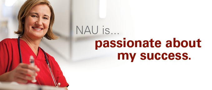 NAU is passionate about my success.