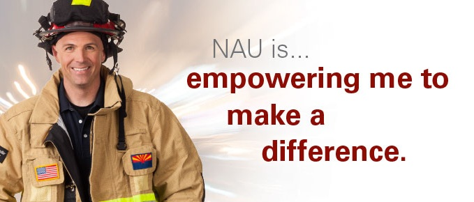 NAU is empowering me to make a difference.